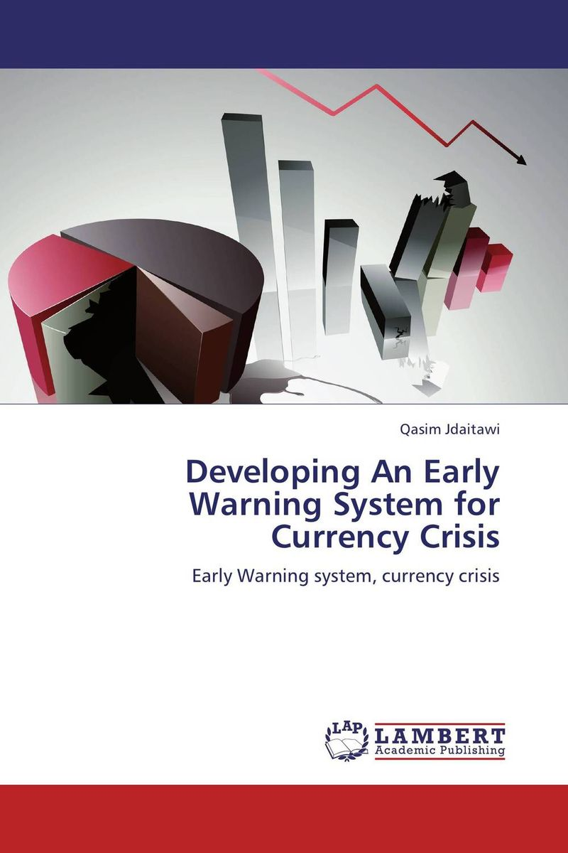 Developing An Early Warning System for Currency Crisis