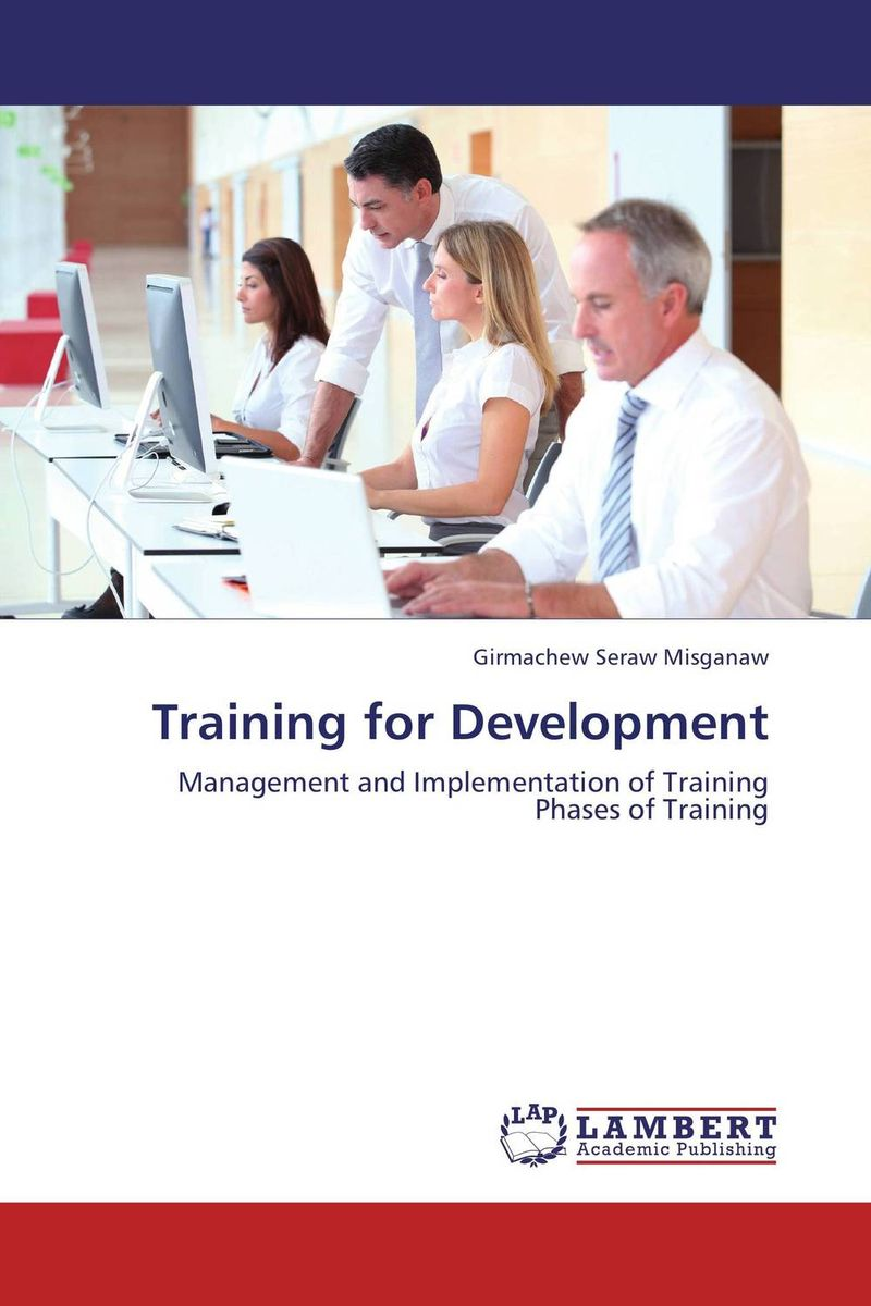 Training for Development elaine biech training and development for dummies