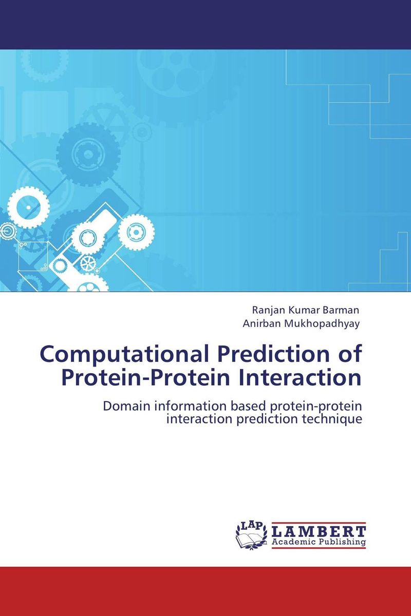 Computational Prediction of Protein-Protein Interaction computational prediction of protein protein interaction