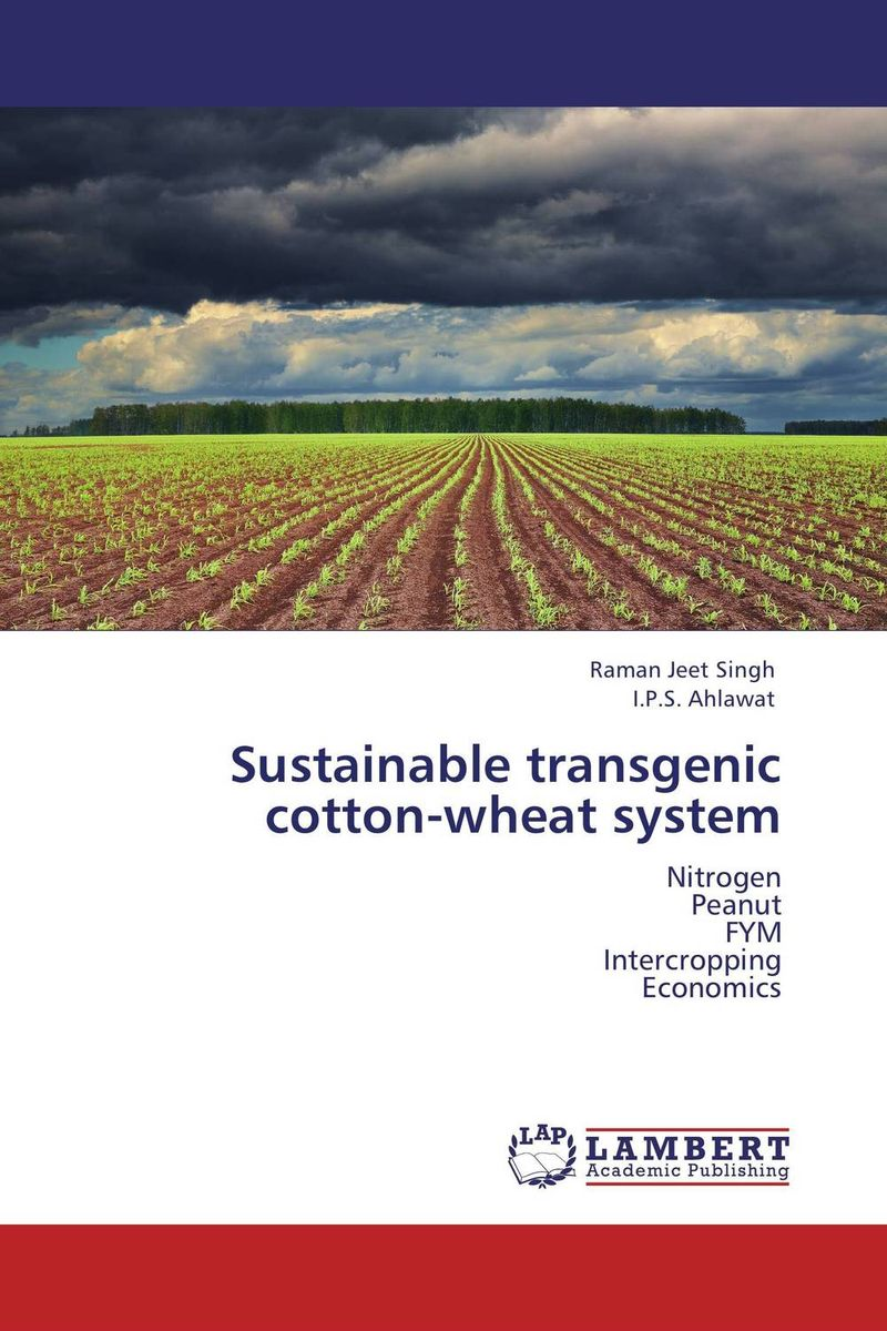 Sustainable transgenic cotton-wheat system michael kumi sustainable electricity production in a developing economy