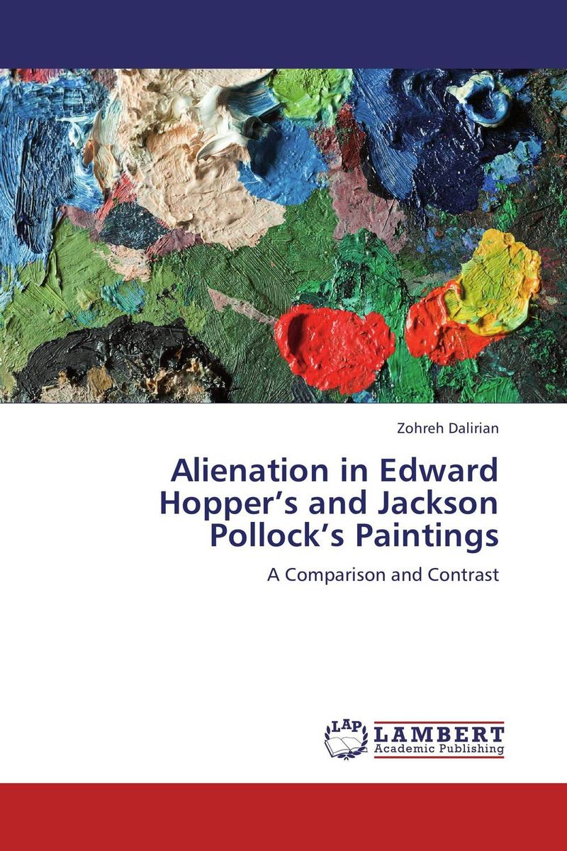 Alienation in Edward Hopper's and Jackson Pollock's Paintings the age of rembrandt – dutch paintings in the metropolitan museum of art