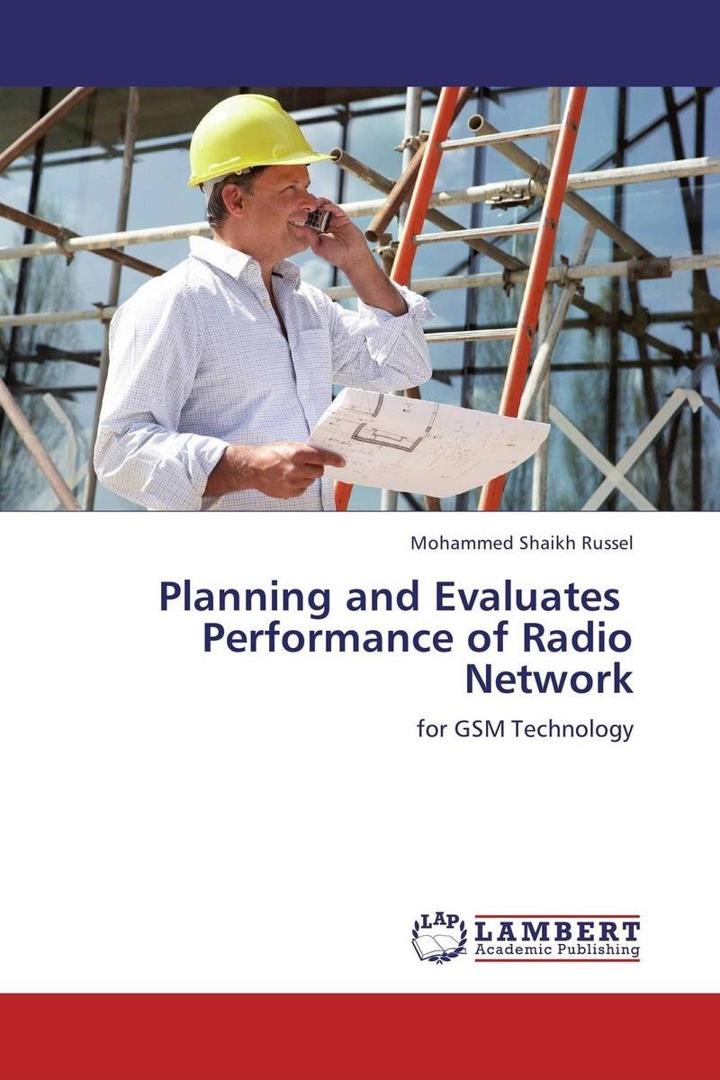 Planning and Evaluates   Performance of Radio Network planning and evaluates performance of radio network