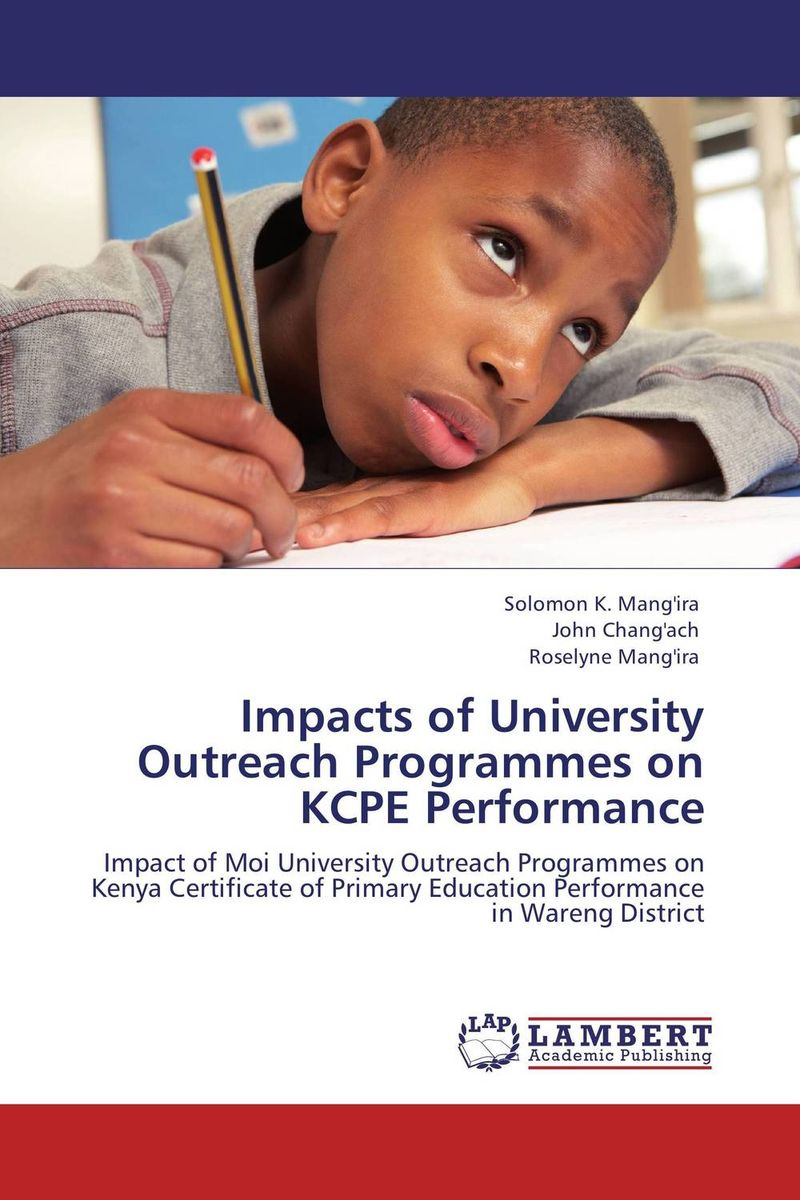 Impacts of University Outreach Programmes on KCPE Performance predictive validity of kcpe performance on kcse performance
