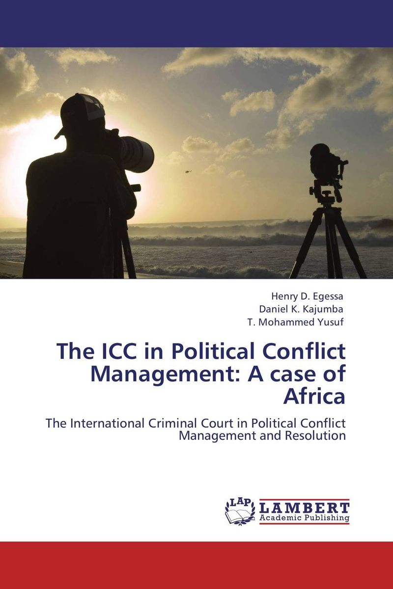 The ICC in Political Conflict Management: A case of Africa a study of the religio political thought of abdurrahman wahid