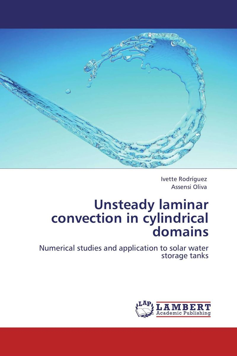 Unsteady laminar convection in cylindrical domains particle mixing and settling in reservoirs under natural convection