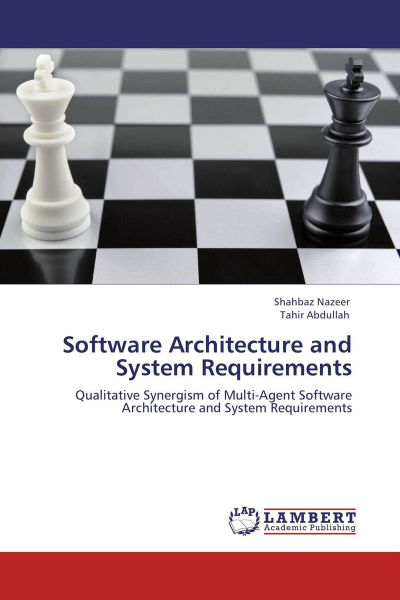 Software Architecture and System Requirements software architecture and system requirements