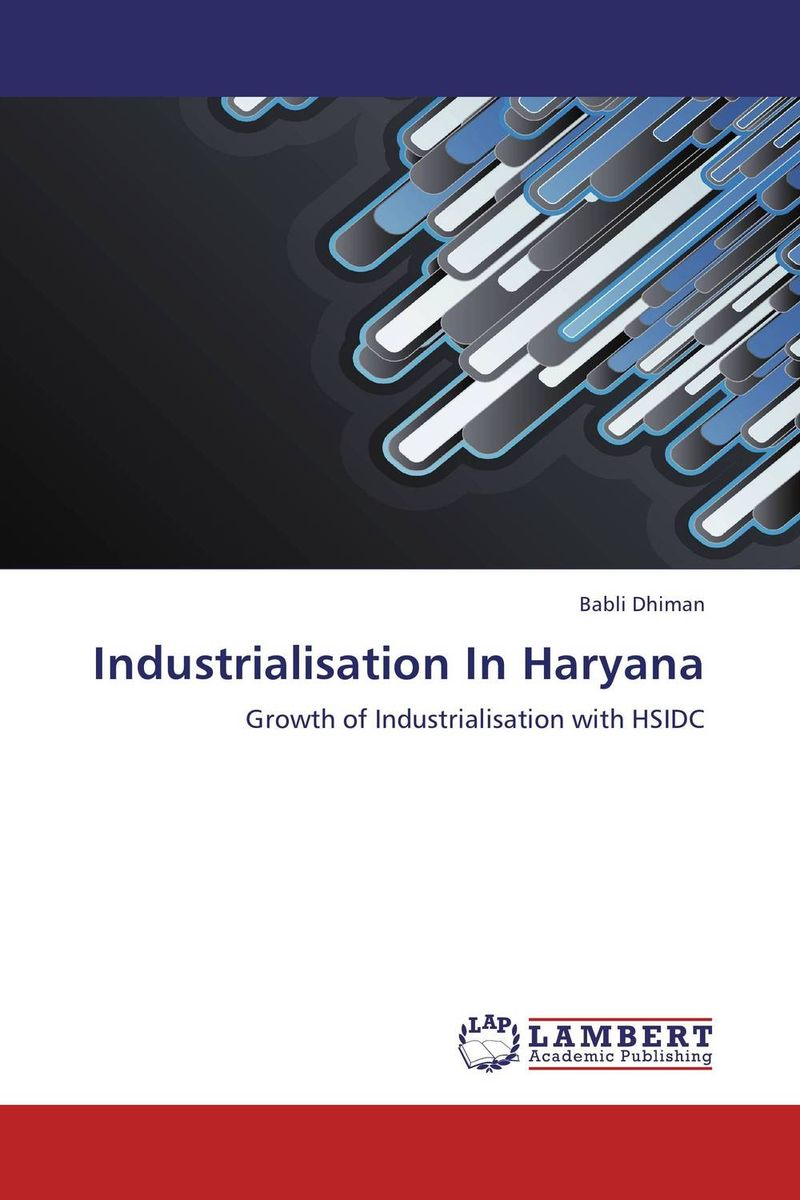 Industrialisation In Haryana affair of state an