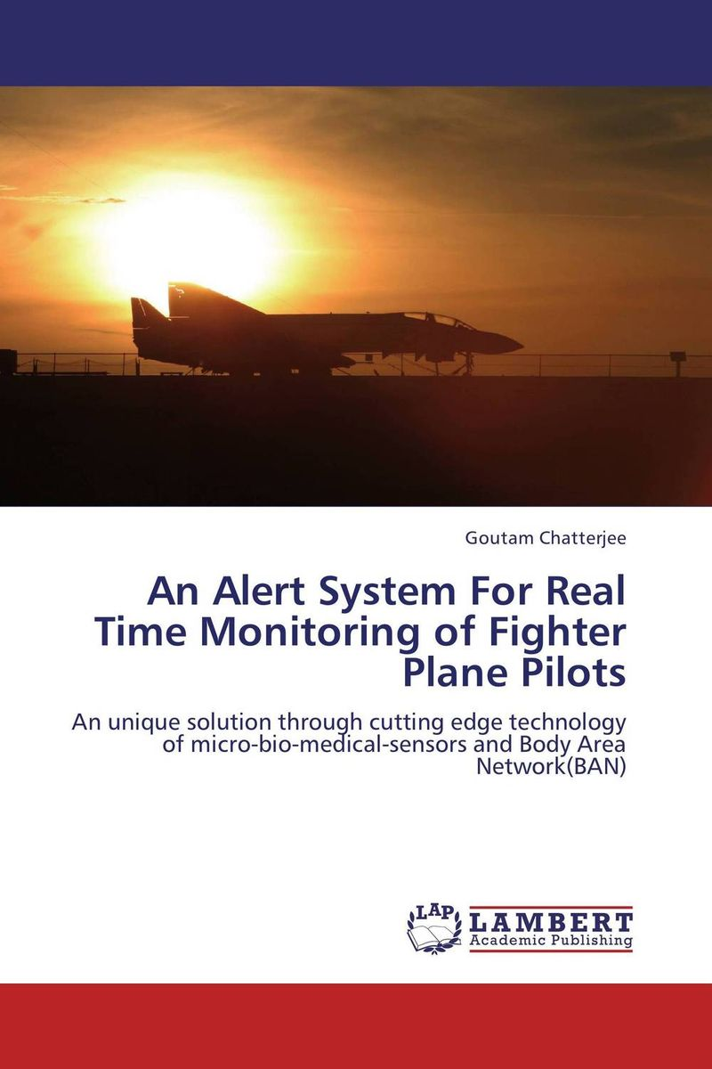An Alert System For Real Time Monitoring of Fighter Plane Pilots aser avinash ekka and bibhudatta sahoo fault tolerant real time heterogeneous distributed system