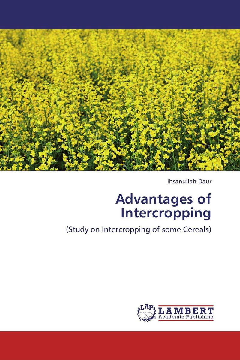 Advantages of Intercropping purnima sareen sundeep kumar and rakesh singh molecular and pathological characterization of slow rusting in wheat