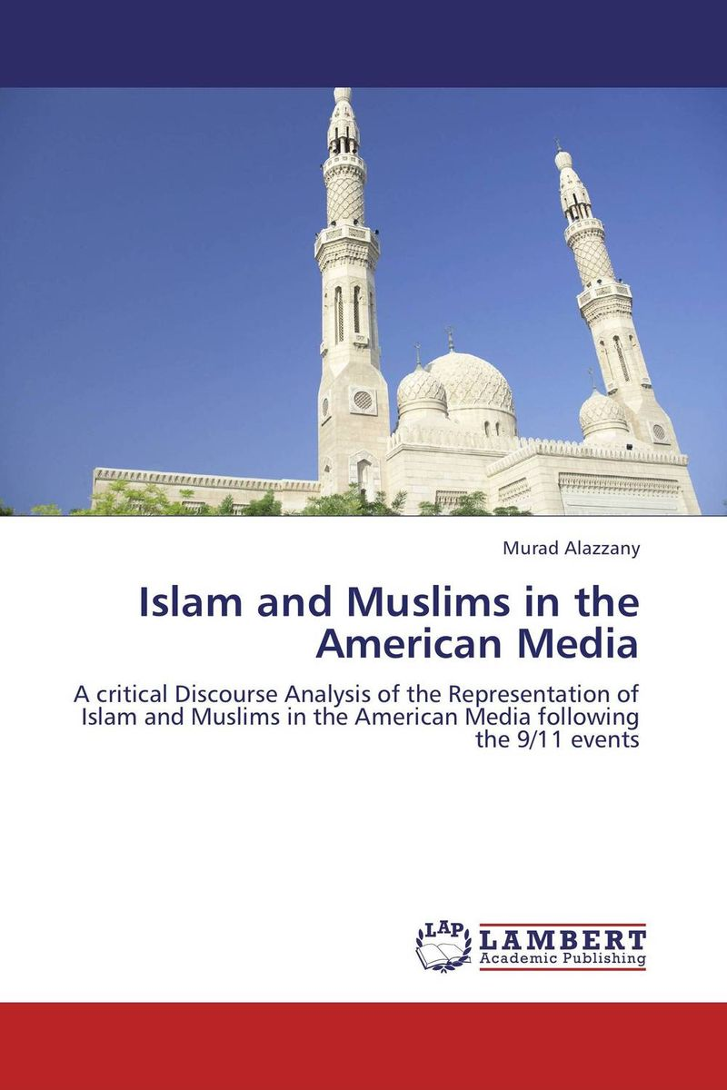 Islam and Muslims in the American Media islam and the state in myanmar
