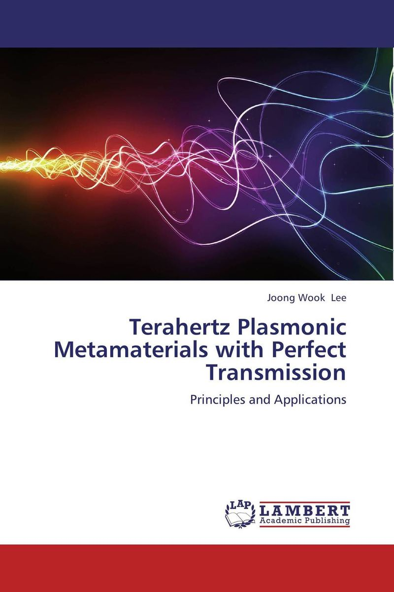 Terahertz Plasmonic Metamaterials with Perfect Transmission электрический очаг alex bauman jupiter fx brass 1 a01br1 832601