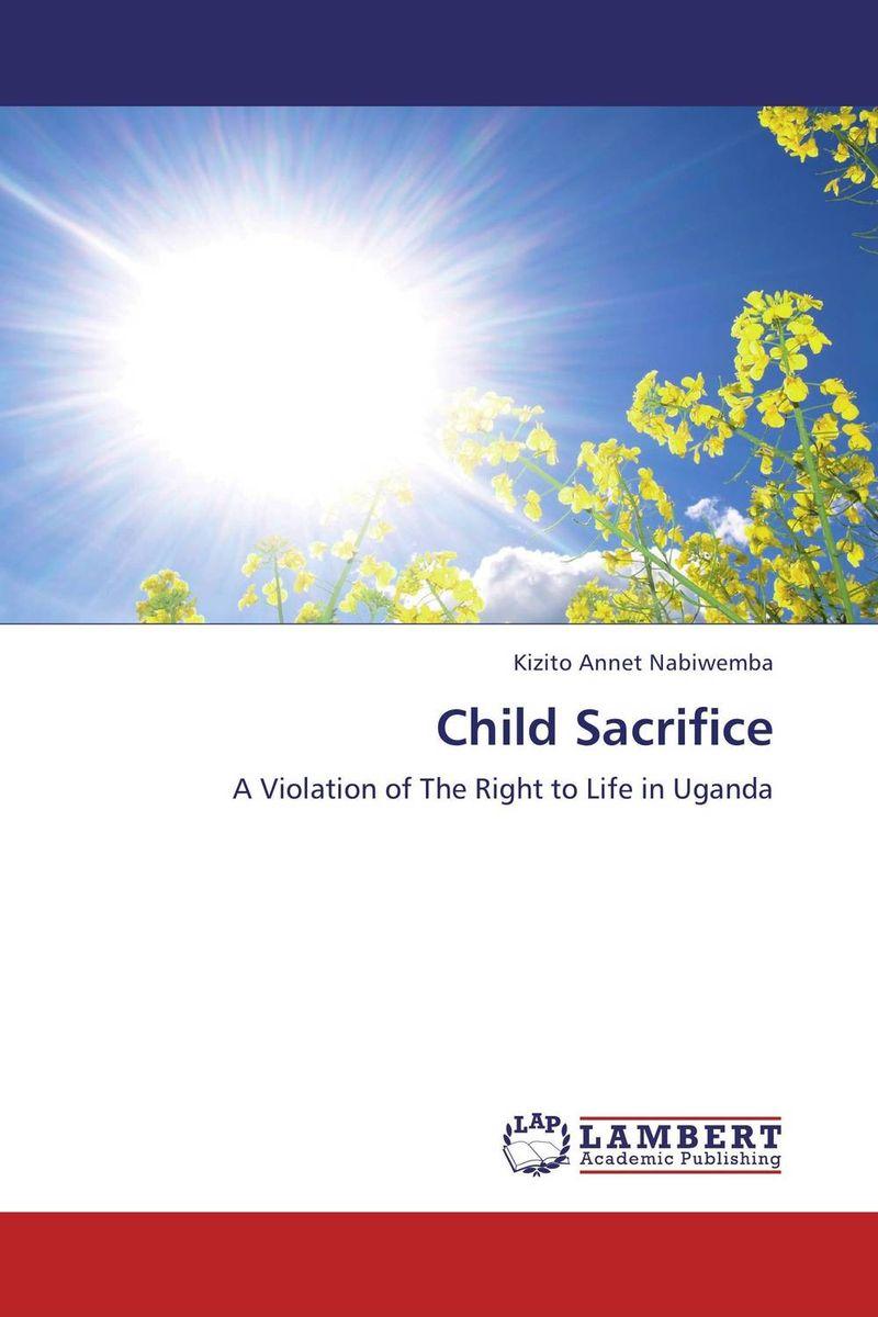 Child Sacrifice the sacrifice