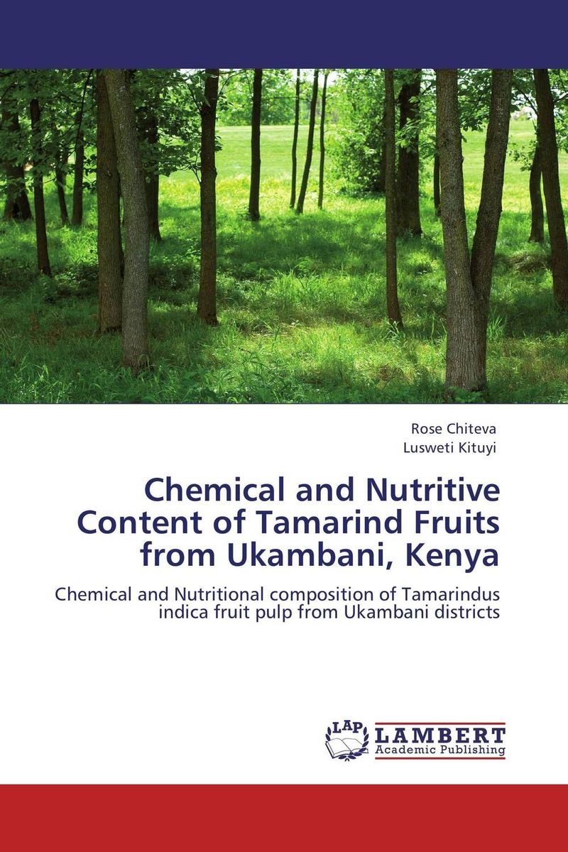 Chemical and Nutritive Content of Tamarind Fruits from Ukambani, Kenya processing nutritive value and chlorpyrifos residues in chickpea