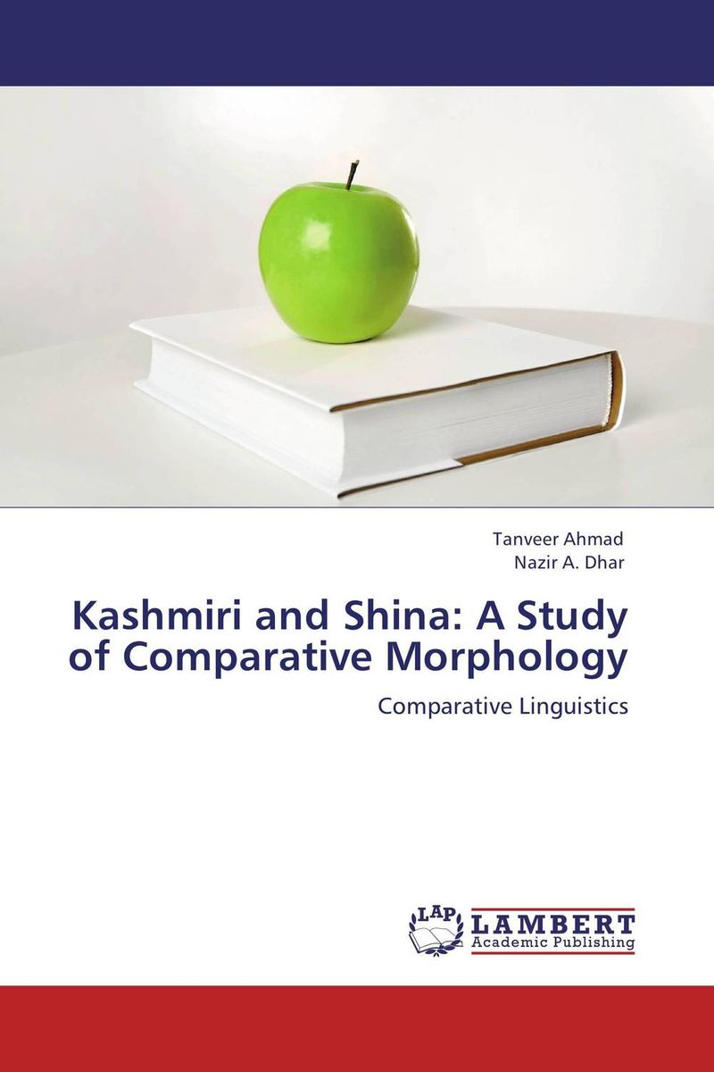 Kashmiri and Shina: A Study of Comparative Morphology introduction to the languages of the world