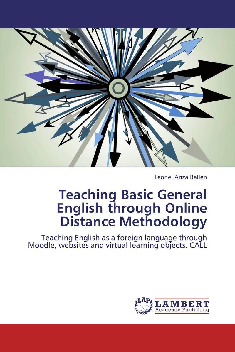 Teaching Basic General English through Online Distance Methodology teaching basic general english through online distance methodology