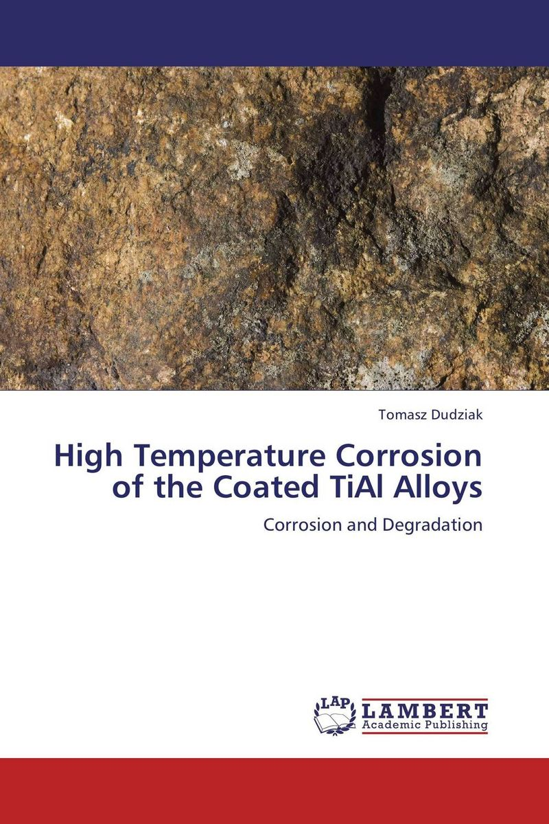 High Temperature Corrosion of the Coated TiAl Alloys innovative ti alloys for biomedical applications