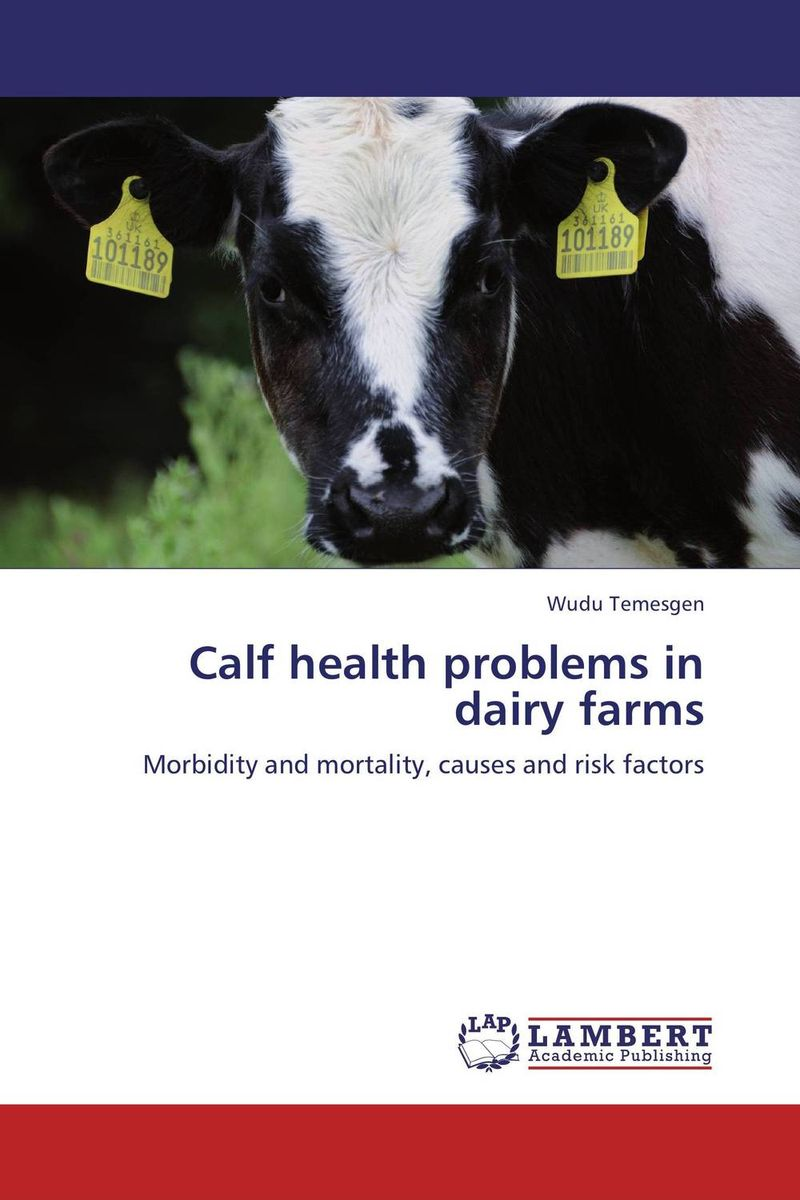 Calf health problems in dairy farms current fertility status in cattle of mini dairy farms