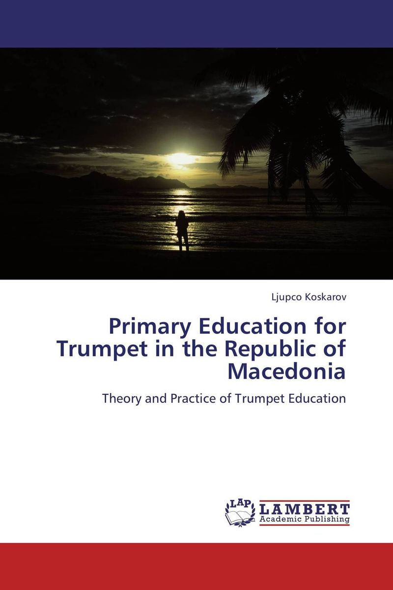 Primary Education for Trumpet in the Republic of Macedonia the waters in the republic of macedonia as a business ecosystem
