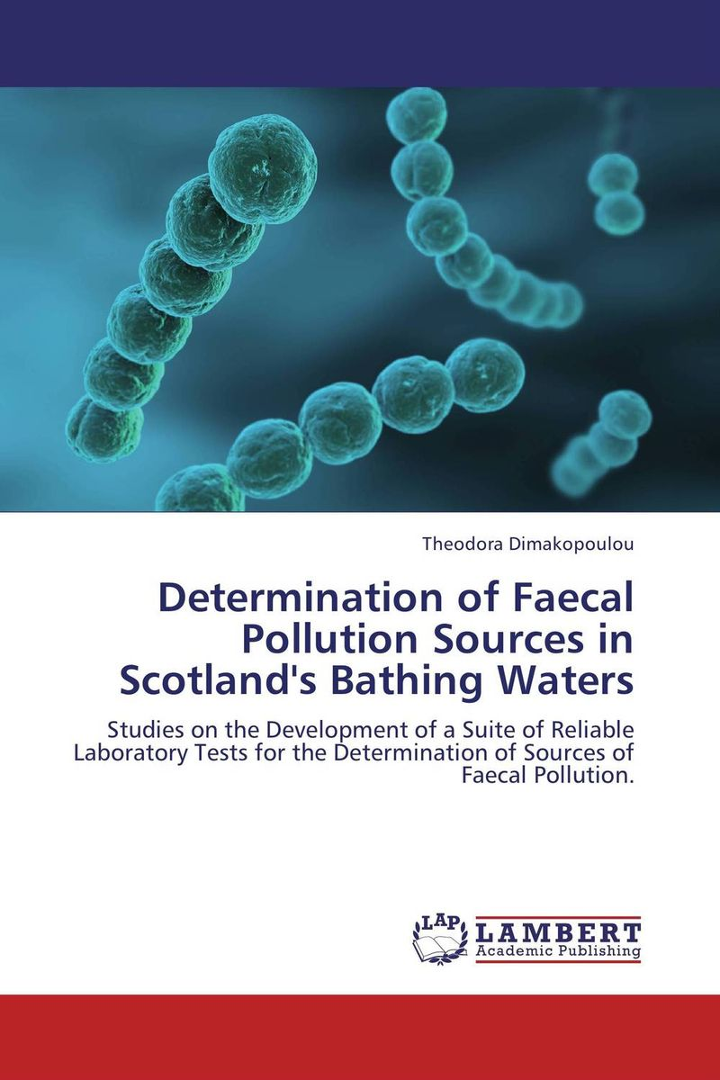 Determination of Faecal Pollution Sources in Scotland's Bathing Waters