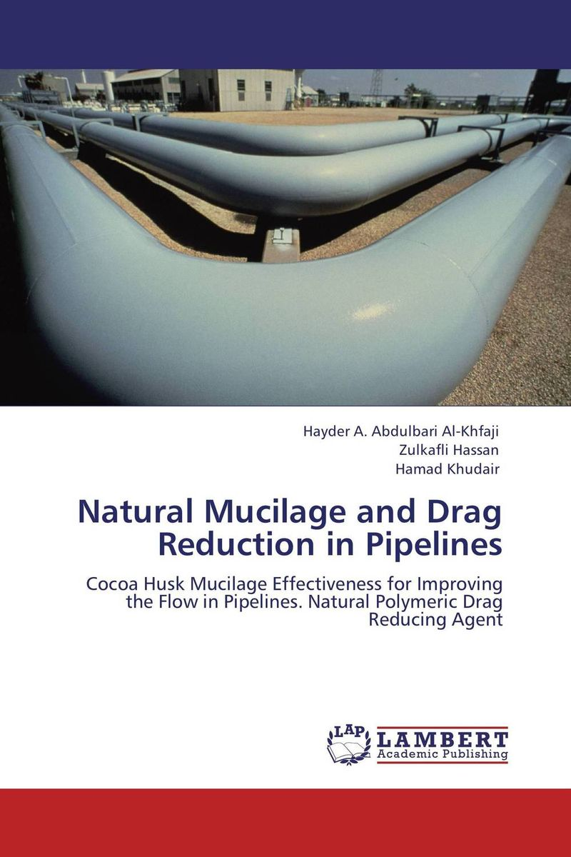 Natural Mucilage and Drag Reduction in Pipelines husk