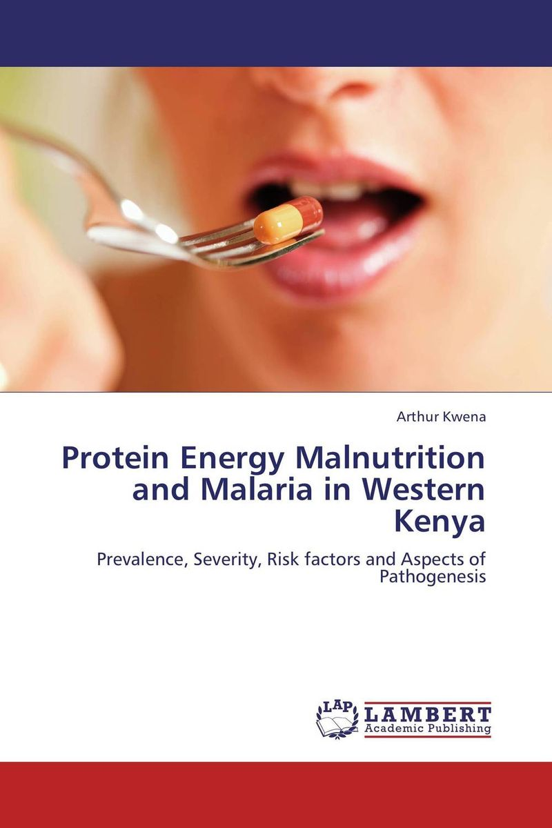 Protein Energy Malnutrition and Malaria in Western Kenya paul wood western art and the wider world