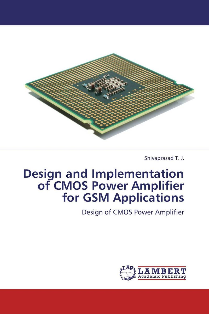 Design and Implementation of CMOS Power Amplifier for GSM Applications