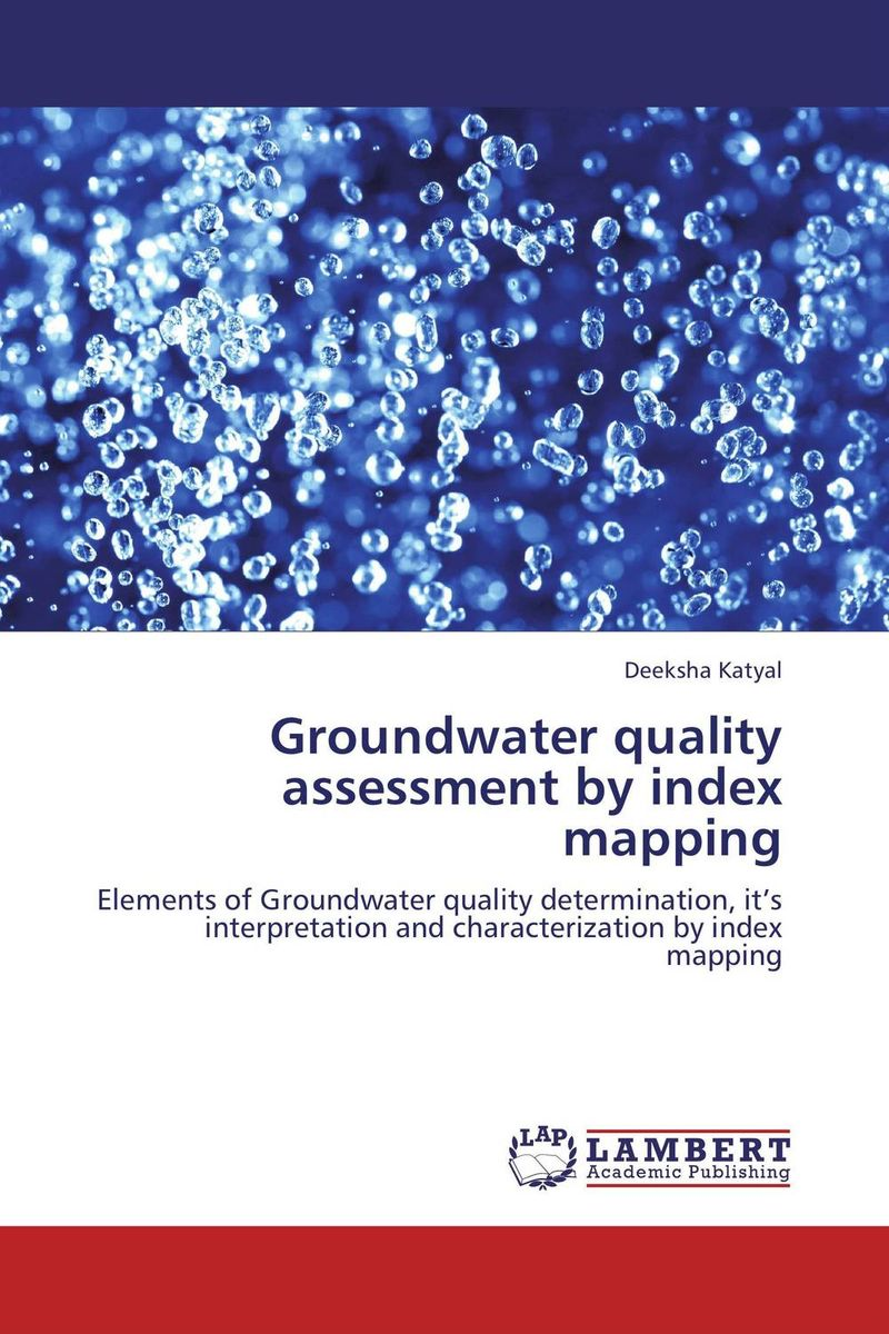 купить Groundwater quality assessment by index mapping недорого