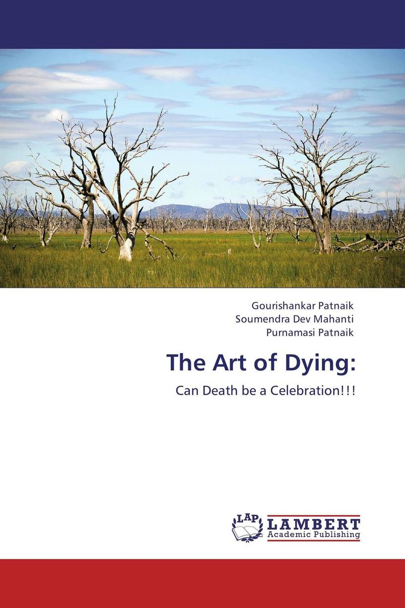 The Art of Dying: the art of leaving