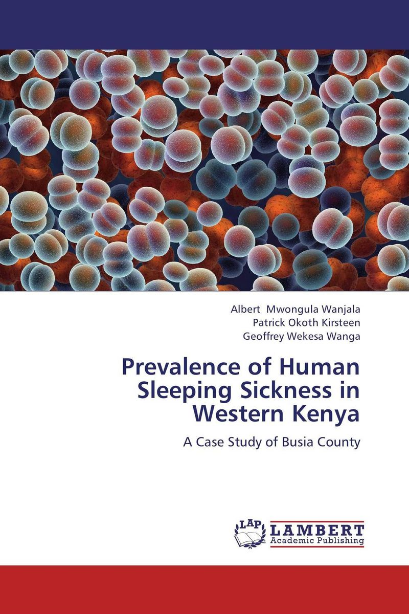 Prevalence of Human Sleeping Sickness in Western Kenya victoria wapf the disease of chopin a comprehensive study of a lifelong suffering