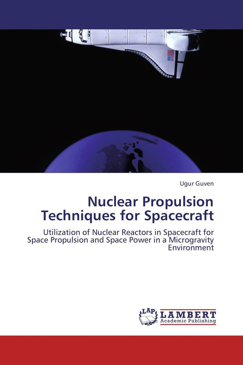 Nuclear Propulsion Techniques for Spacecraft lidiya strautman introduction to the world of nuclear physics