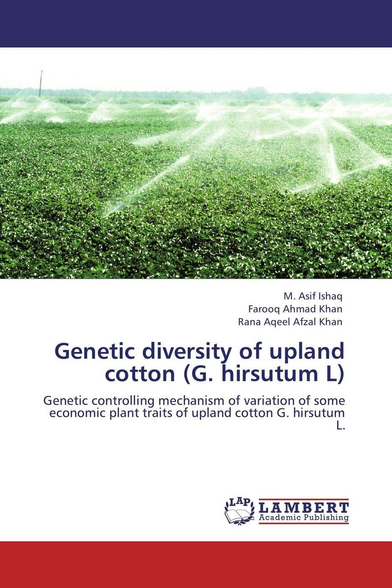 Genetic diversity of upland cotton (G. hirsutum L) plant genetic resources