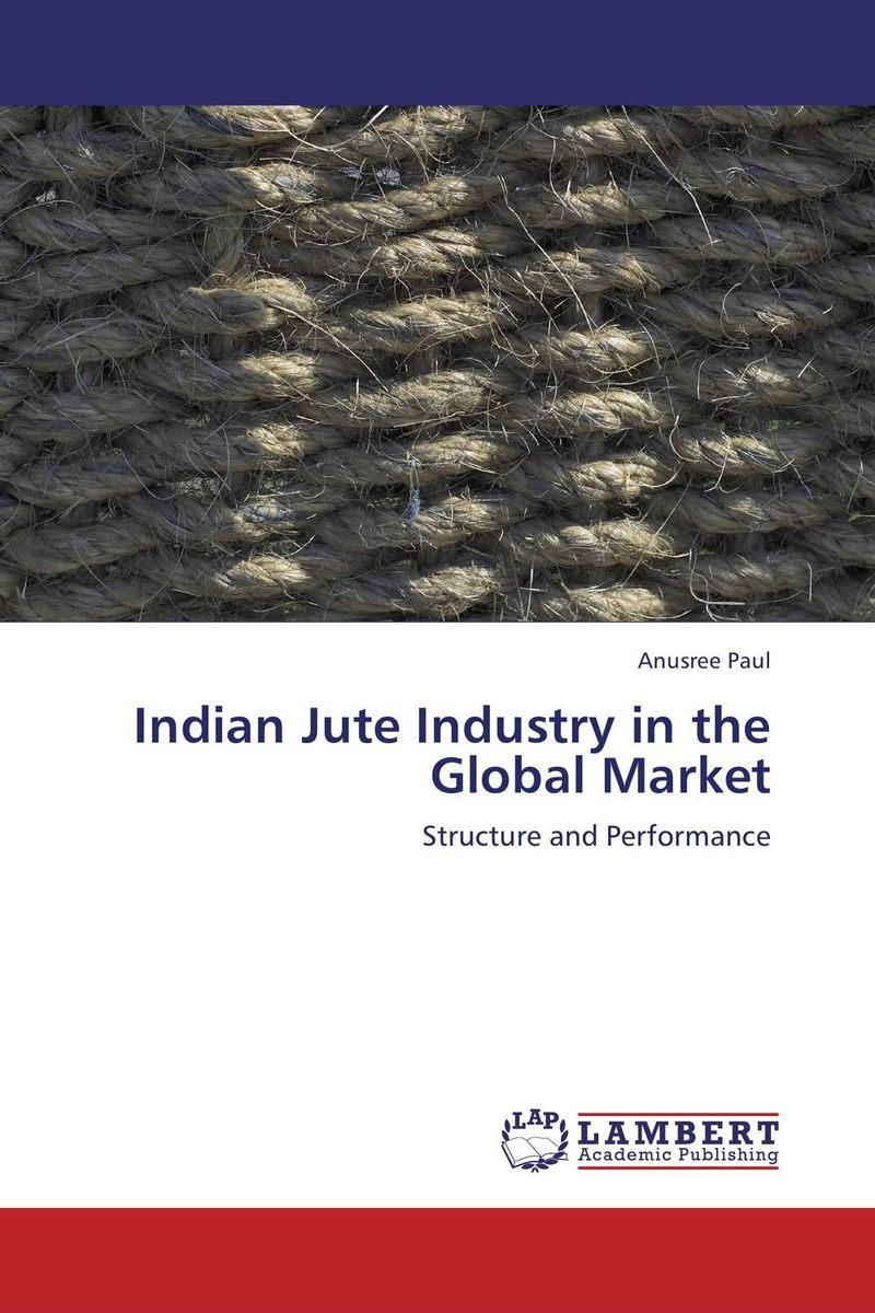 Indian Jute Industry in the Global Market