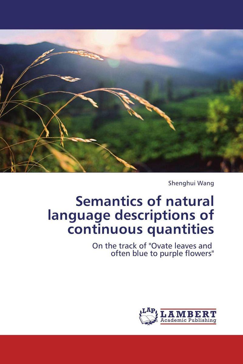 Semantics of natural language descriptions of continuous quantities the integration of ethnic kazakh oralmans into kazakh society