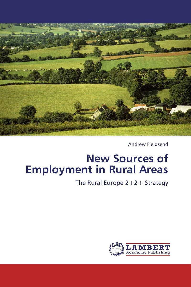 New Sources of Employment in Rural Areas restructuring agriculture and adaptive processes in rural areas