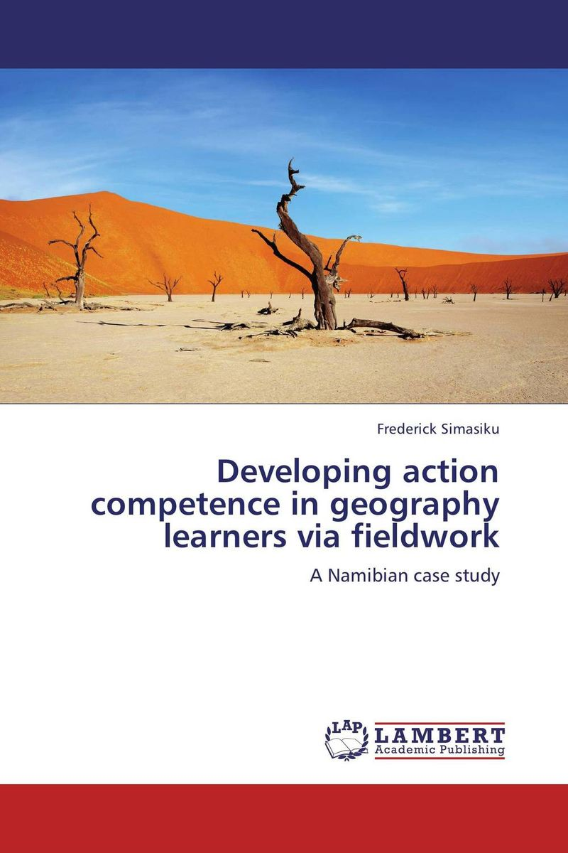 Developing action competence in geography learners via fieldwork translation competence development