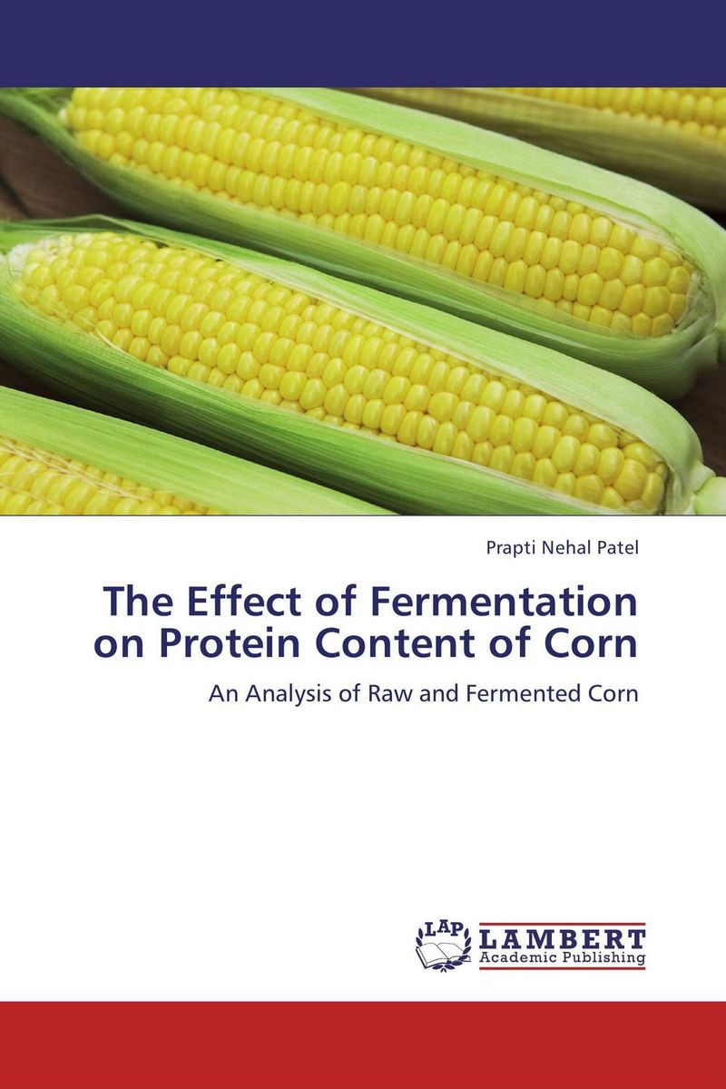 The Effect of Fermentation on Protein Content of Corn nutrition status and food consumption pattern of children with cancer