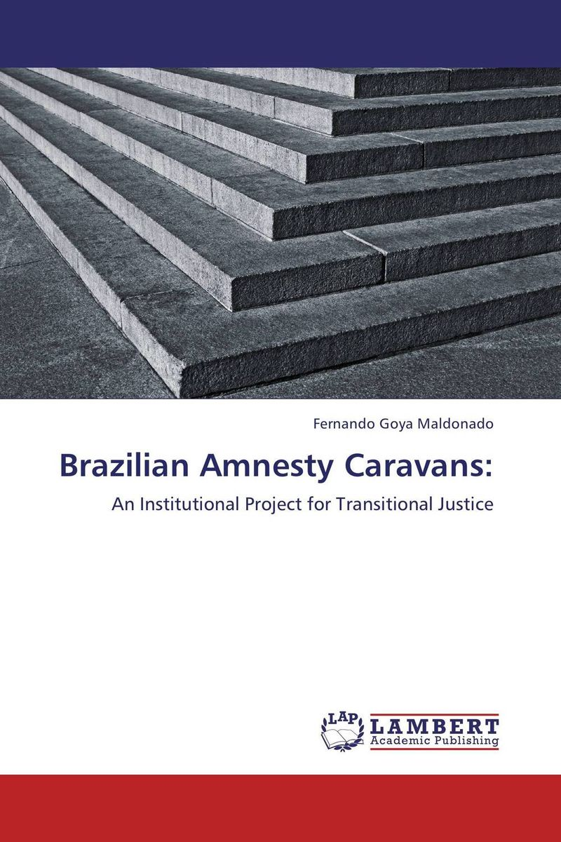Brazilian Amnesty Caravans: an appraisal of the role of amnesty as a tool for reconciliation