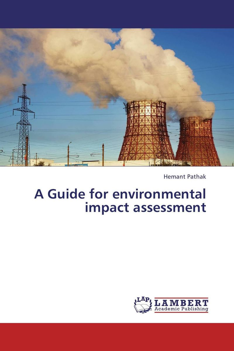 A Guide for environmental impact assessment a guide for environmental impact assessment