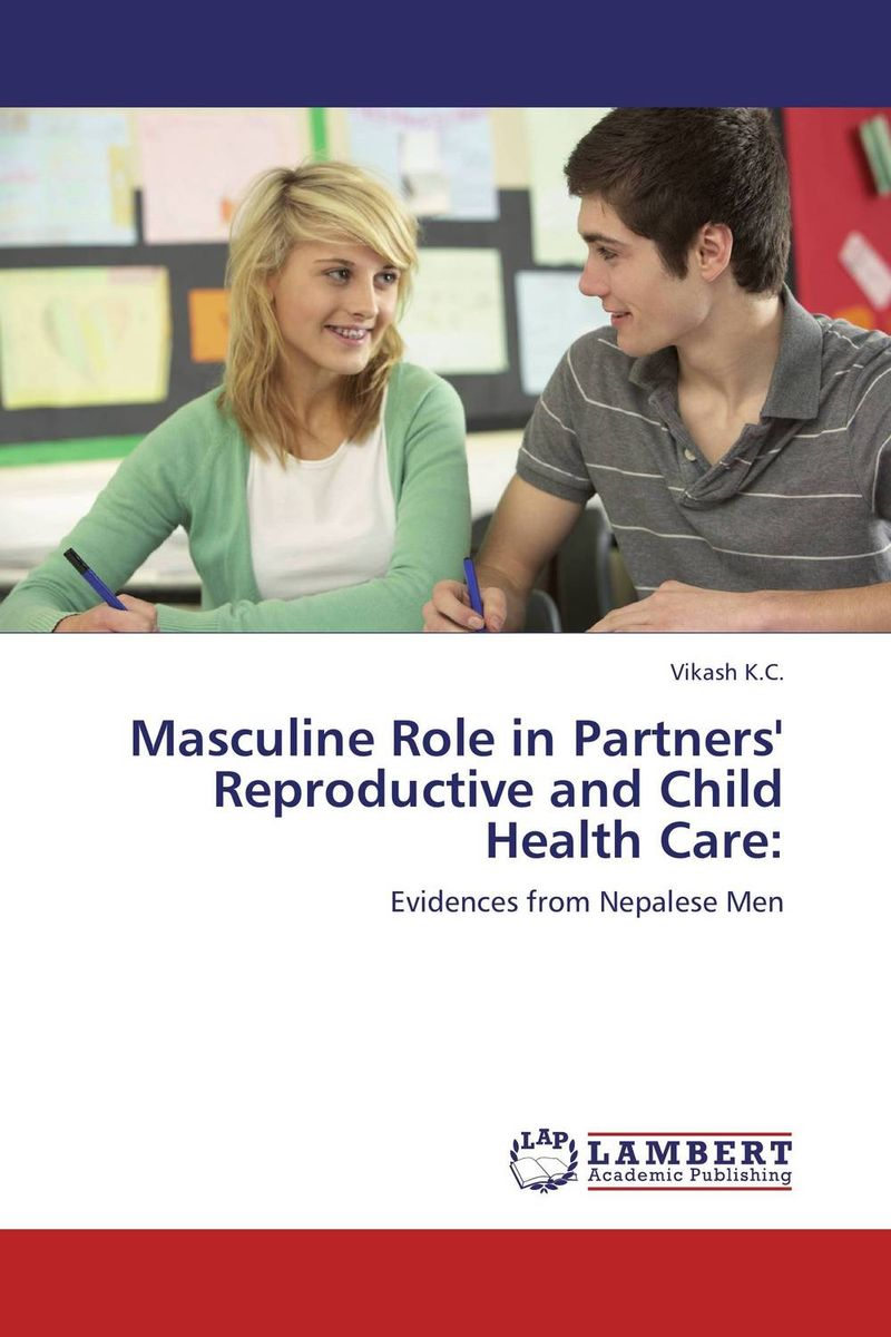 Masculine Role in Partners' Reproductive and Child Health Care: partners lp cd