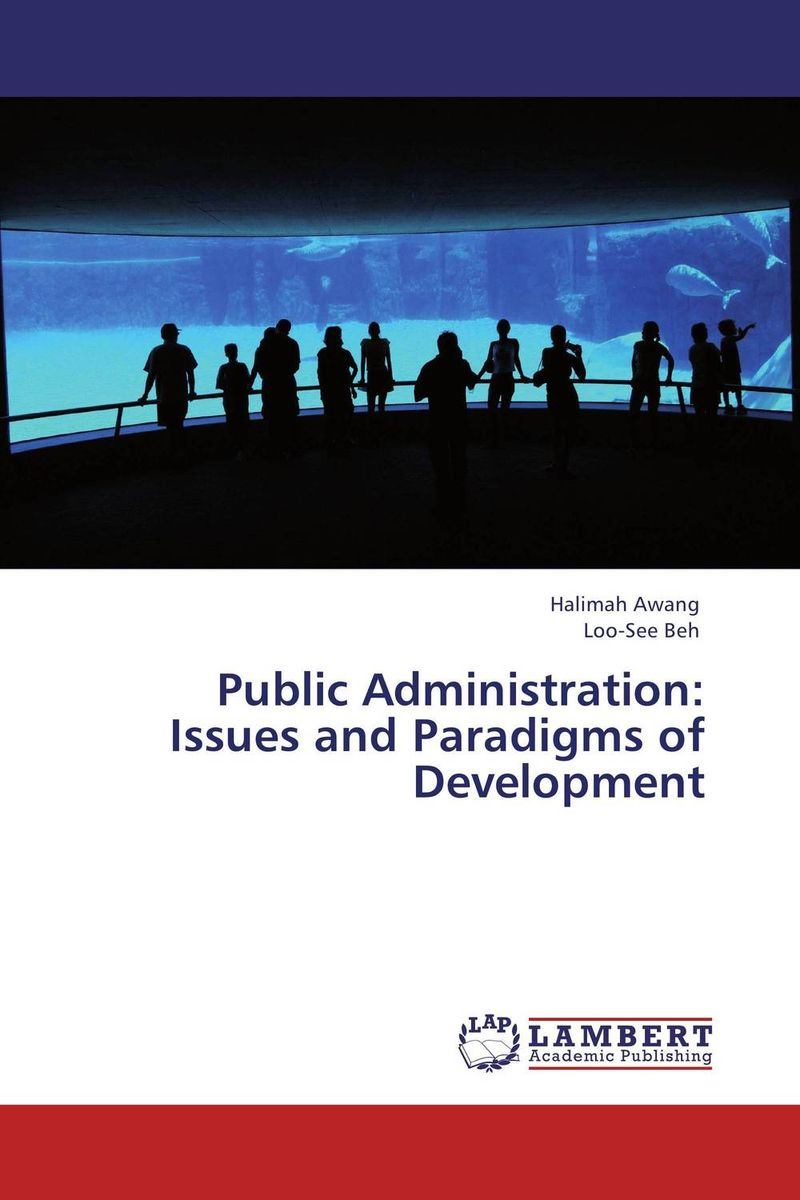Public Administration:  Issues and Paradigms of Development rudenko marina actual issues of the development of entrepreneurships in russia