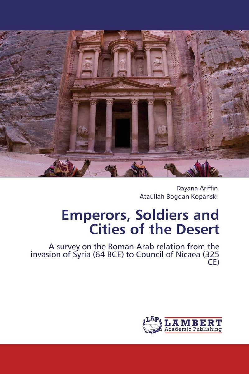 Emperors, Soldiers and Cities of the Desert islam between jihad and terrorism
