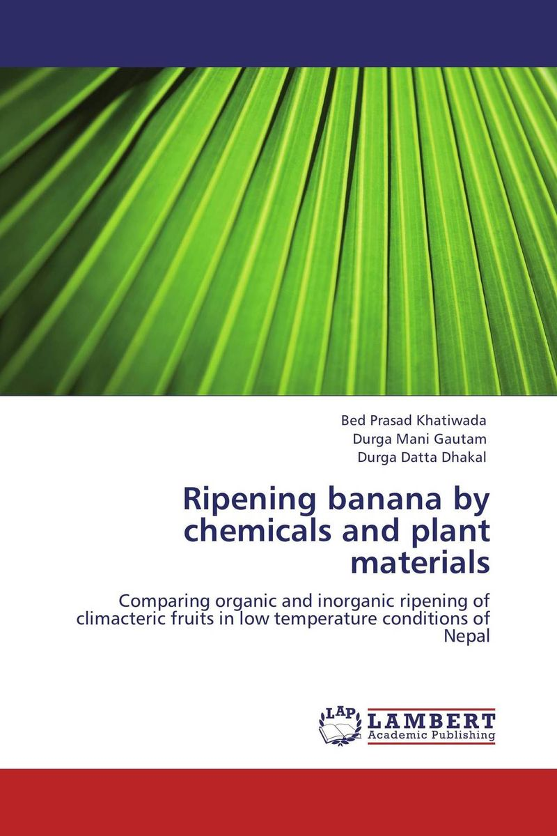 Ripening banana by chemicals and plant materials pocket guide to preventing process plant materials mix ups