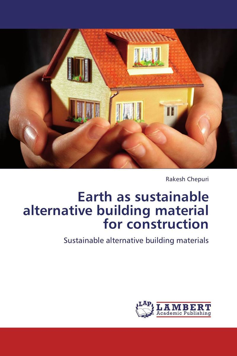 Earth as sustainable alternative building material for construction charles chase w bricks matter the role of supply chains in building market driven differentiation