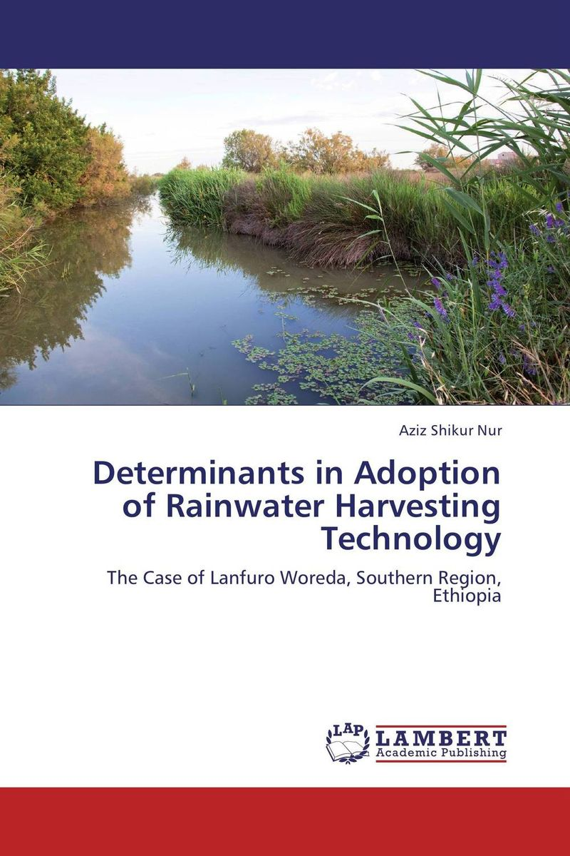 Determinants in Adoption of Rainwater Harvesting Technology structure of agricultural science and technology policy system
