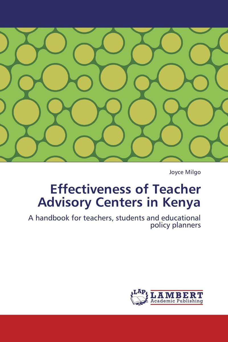 Effectiveness of Teacher Advisory Centers in Kenya antonaros s the teacher s basic tools the teacher as manager