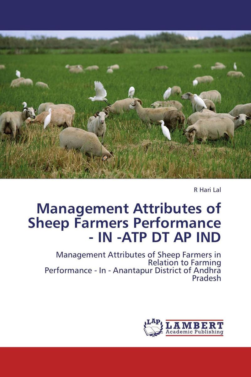 Management Attributes of Sheep Farmers Performance  - IN -ATP DT AP IND lesions of skin of sheep and goats due to external parasites