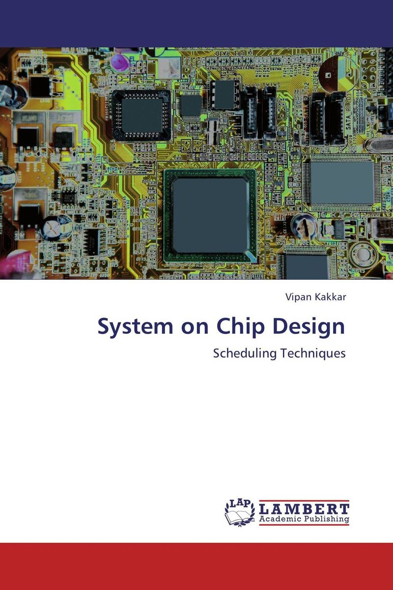 System on Chip Design rabindra kumar jena design space exploration of network on chip at system level