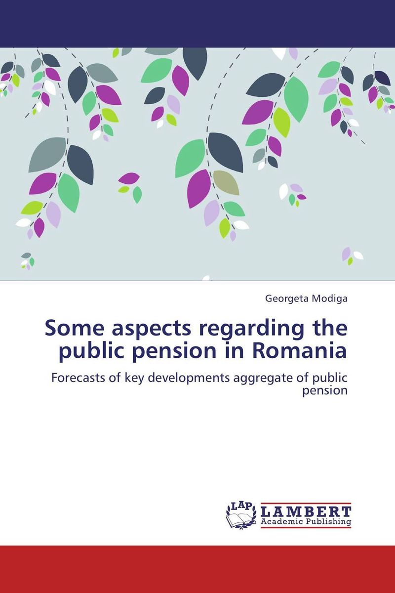 Some aspects regarding the public pension in Romania aging population and pension system reform in china