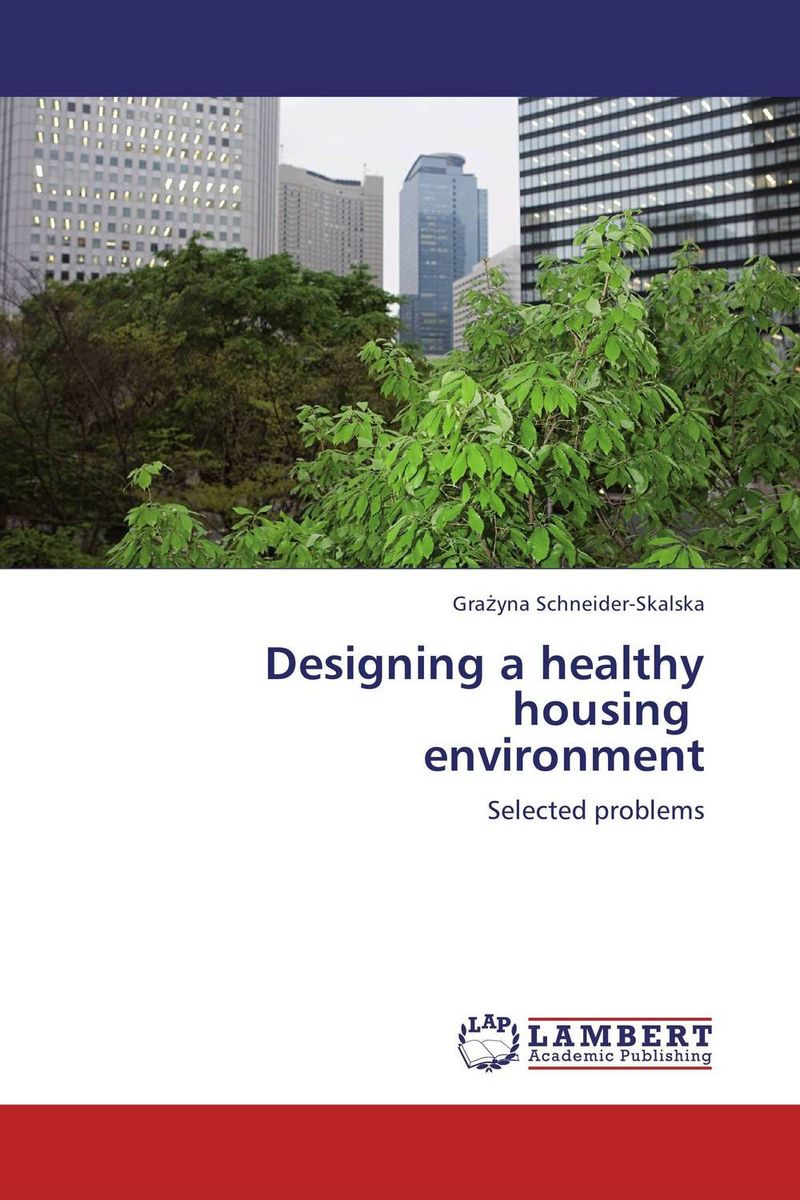 Designing a healthy housing environment