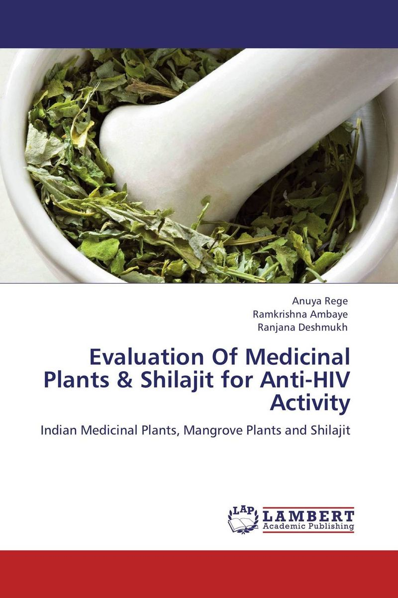 Evaluation Of Medicinal Plants & Shilajit for Anti-HIV Activity modulation of hiv co receptor expression on cells by anti virals